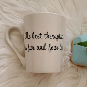 The Best Therapist Has Fur and Four Legs Mug Cup